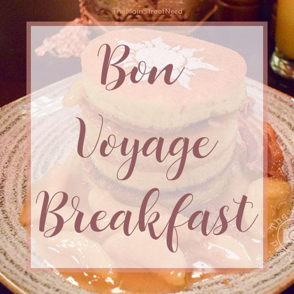 [Disney Food] Bon Voyage Breakfast à Walt DisneyWorld
