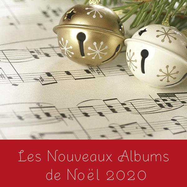 Les nouveaux albums de Noël de 2020🎄