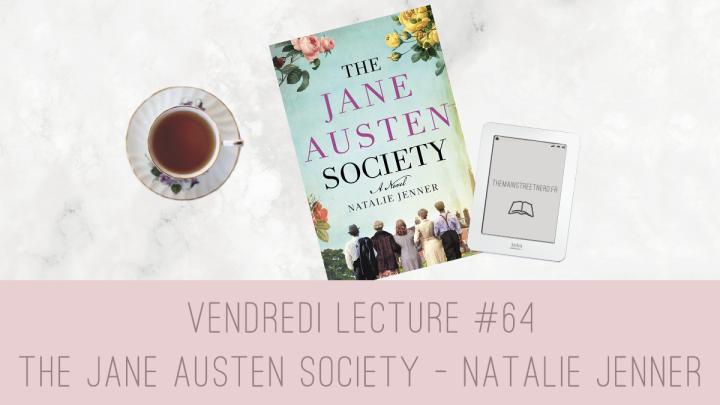 Vendredi Lecture #64 – The Jane Austen Society de NatalieJenner