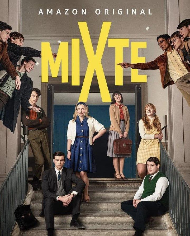 [Série 📺 ] MiXte – Saison1