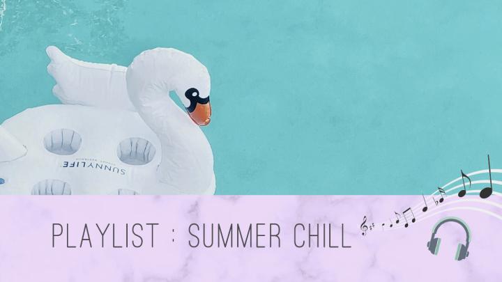 [Playlist] Summer Chill – Juillet 2021🎧