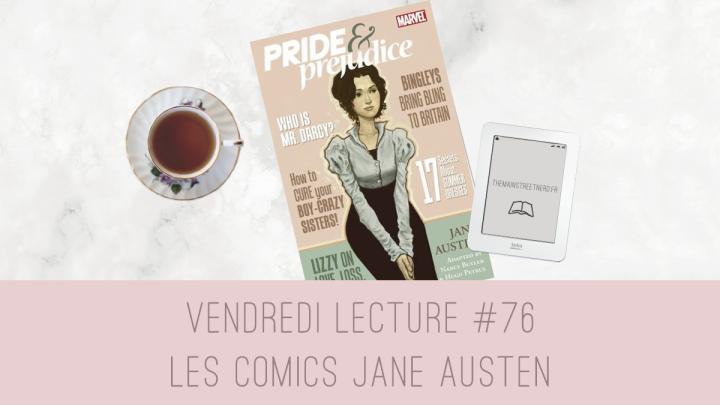 Vendredi Lecture #76 – Les comics JaneAusten